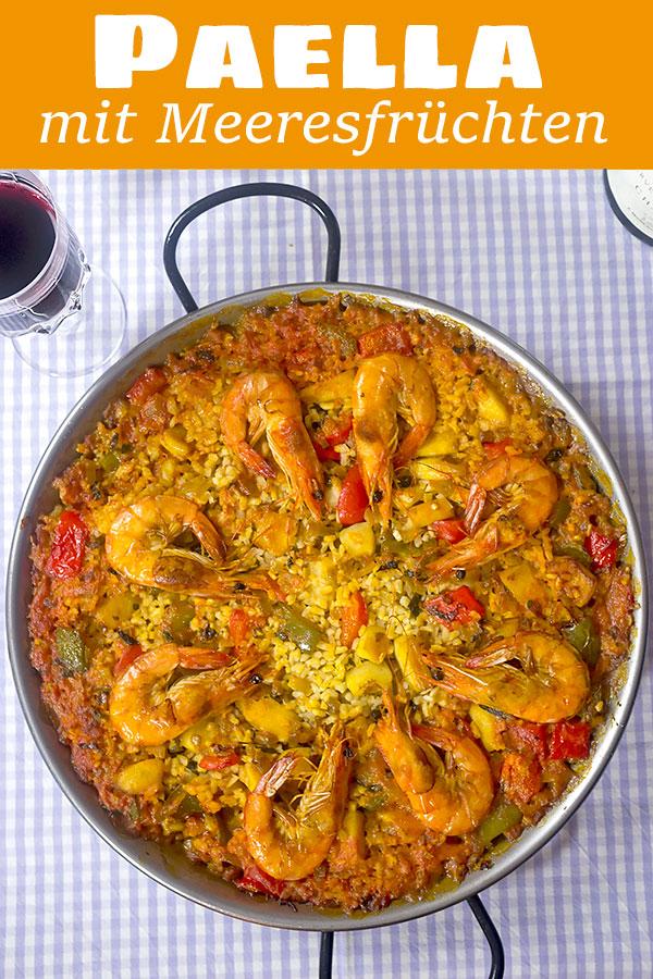 Paella de Mariscos (mit Meeresfrüchten) - Madame Cuisine