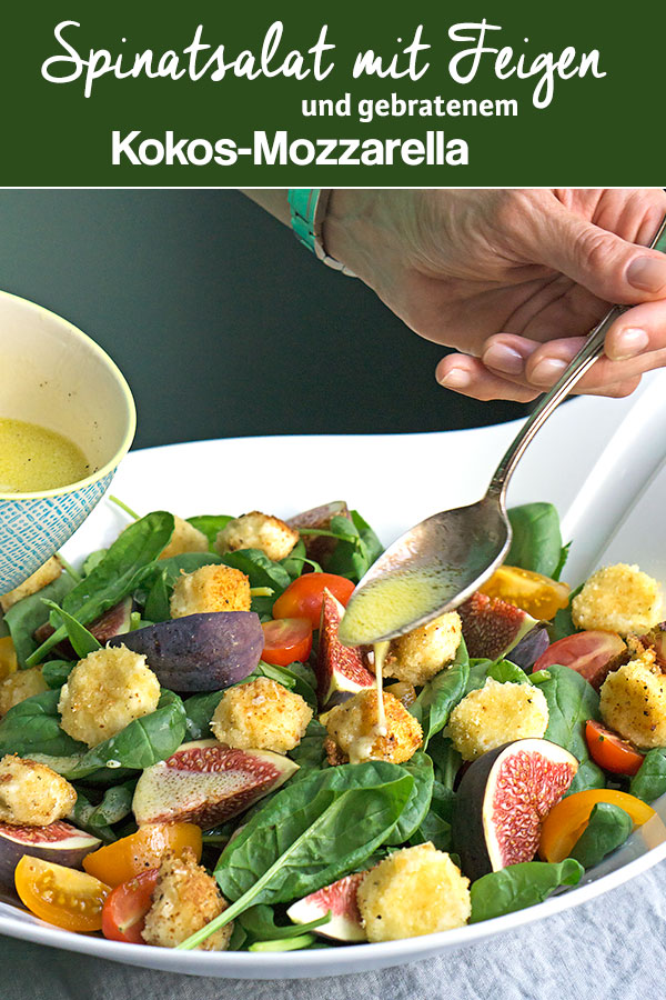 Spinatsalat mit Feigen & Kokos-Mozzarella | Madame Cuisine Rezept