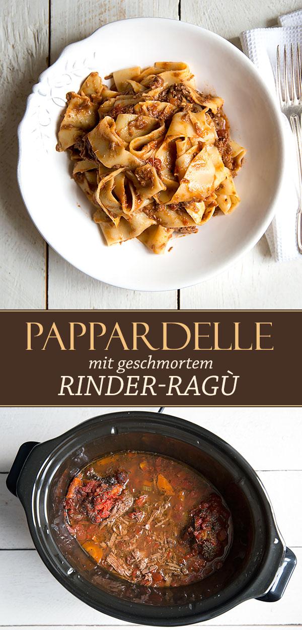 Pappardelle mit Rinder-Ragù aus dem Crock-Pot | Madame Cuisine Rezept
