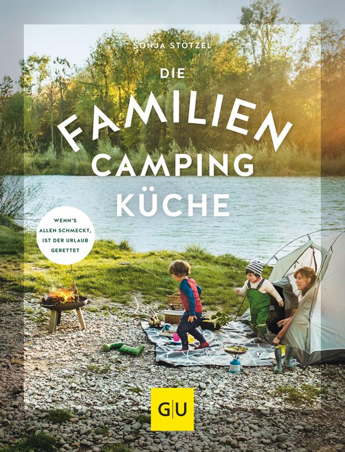 Mein neues Kochbuch: Die Familien-Campingküche | Madame Cuisine Rezept